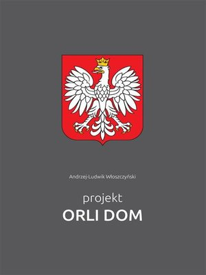 cover image of Projekt Orli Dom