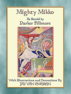 cover image of MIGHTY MIKKO--29 Children's Fairy Tales from Finland