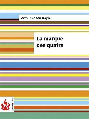 cover image of La marque des quatre (Low cost). Édition limitée