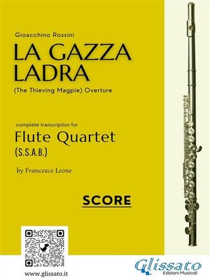cover image of La Gazza Ladra--Flute Quartet score & parts