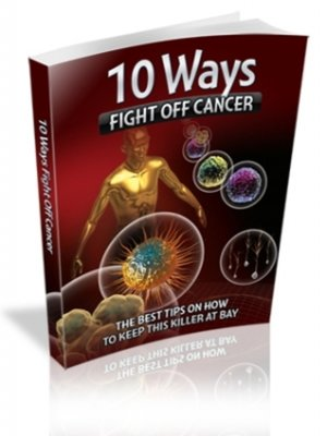 cover image of 10 Ways Fight Off Cancer