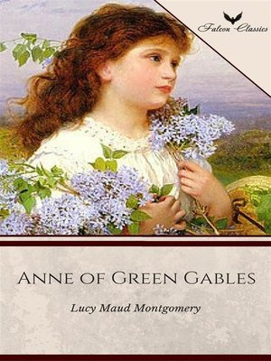 cover image of Anne of Green Gables (Falcon Classics) [The 50 Best Classic Books Ever--# 17]
