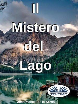 cover image of Il Mistero Del Lago