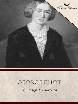 cover image of The Complete George Eliot Collection [Falcon Classics]