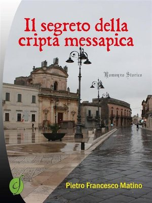 cover image of Il segreto della cripta messapica