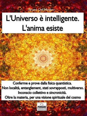 cover image of L'universo è intelligente. L'anima esiste