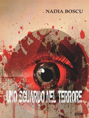 cover image of Uno sguardo nel terrore
