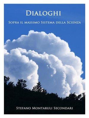 cover image of Dialoghi sopra il massimo Sistema della Scienza