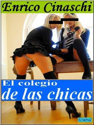 cover image of El Colegio De Las Muchachas