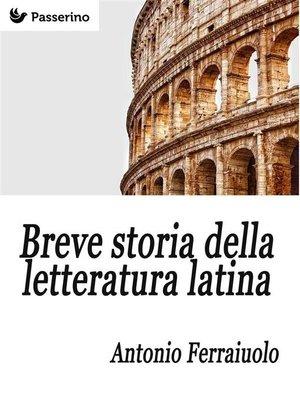 cover image of Breve storia della letteratura latina