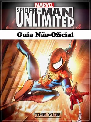 cover image of Spider Man Unlimited Guia Não-Oficial