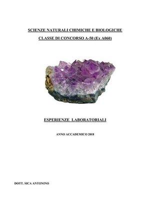 cover image of Scienze naturali chimiche e biologiche. Classe di concorso A-50 (ex A060)--Esperienze laboratoriali