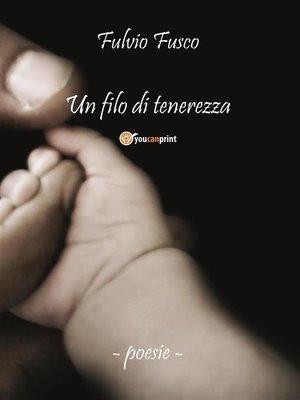 cover image of Un filo di tenerezza