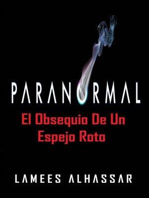 cover image of El Obsequio De Un Espejo Roto