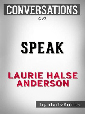 cover image of Speak--by Laurie Halse Anderson ​​​​​​​