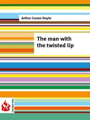 cover image of The man with the twisted lip (low cost). Limited edition