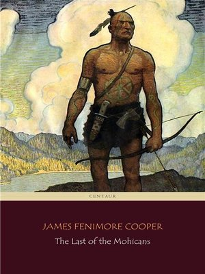 cover image of The Last of the Mohicans (Centaur Classics)