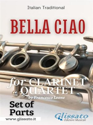 cover image of Bella Ciao--Clarinet Quartet (parts)