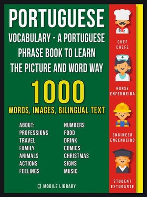 cover image of Portuguese Vocabulary--A Portuguese Phrase Book to Learn the Picture and Word Way