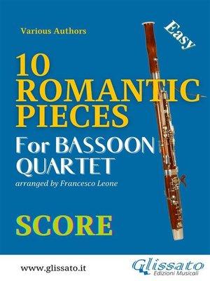 cover image of 10 Romantic Pieces--Bassoon Quartet (SCORE)