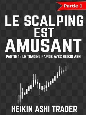 cover image of Le Scalping est amusant! 1