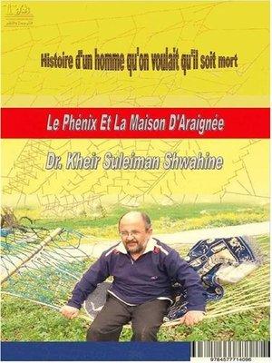 cover image of Le Phénix Et La Maison D'Araignée