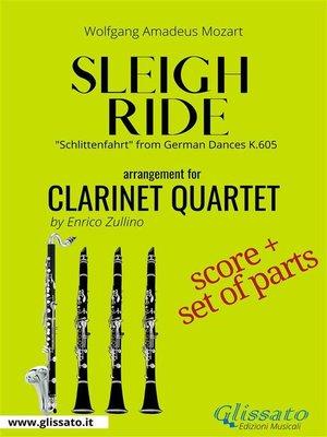 cover image of Sleigh Ride--Clarinet quartet score & parts
