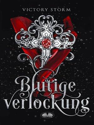 cover image of Blutige Verlockung