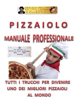 cover image of Pizzaiolo--Manuale Professionale