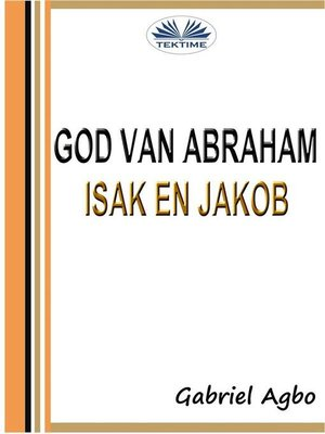cover image of God Van Abraham, Isak En Jakob