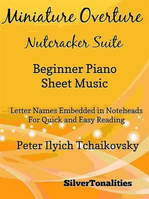 cover image of Miniature Overture Nutcracker Suite Beginner Piano Sheet Music