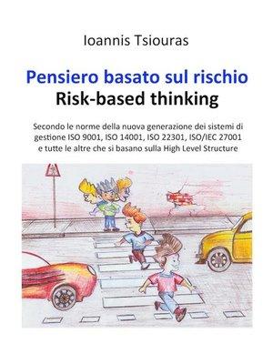 cover image of Pensiero basato sul rischio. Risk-based thinking