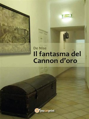 cover image of Il fantasma del Cannon d'oro