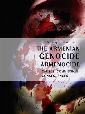 cover image of The Armenian Genocide. Armenocide