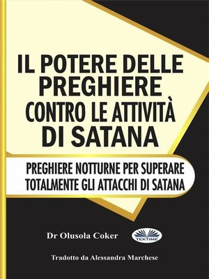 cover image of Il Potere Delle Preghiere Contro Le Attività Di Satana