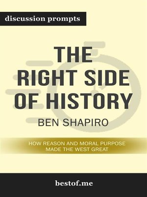 "cover image of Summary--""The Right Side of History--How Reason and Moral Purpose Made the West Great"" by Ben Shapiro 