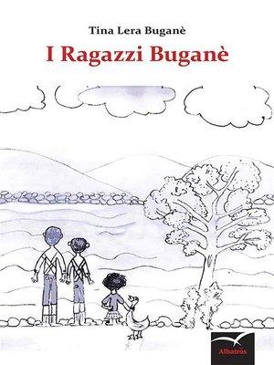 cover image of I ragazzi Bugane'
