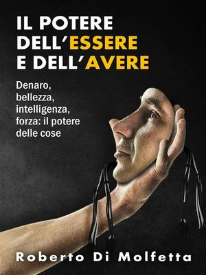 cover image of Il Potere dell'Essere e dell'Avere