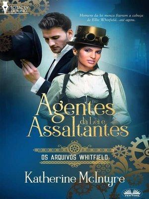 cover image of Agentes Da Lei E Assaltantes