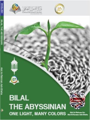 cover image of Bilal the Abyssinian One Light, Many Colors