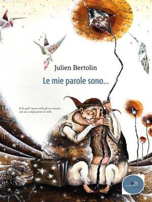 cover image of Le mie parole sono