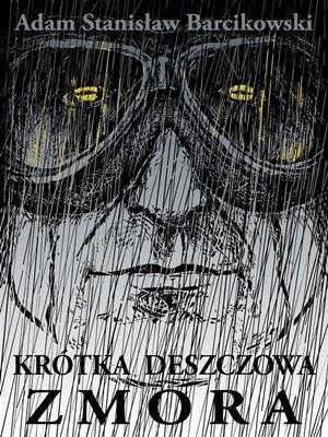 cover image of Krótka deszczowa zmora