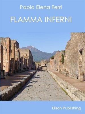 cover image of Flamma Inferni