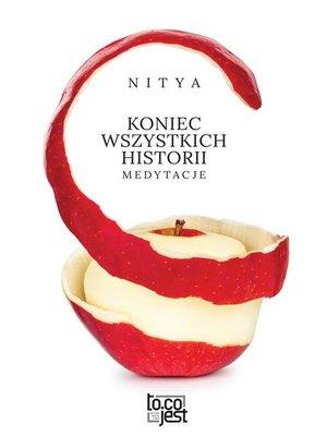 cover image of Koniec wszystkich historii. Medytacje