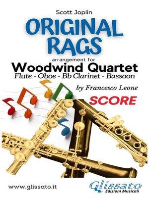 cover image of Original Rags--Woodwind Quartet (score)