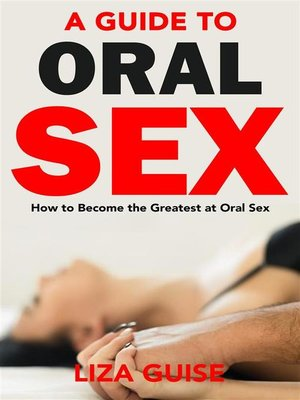 cover image of A Guide to Oral Sex