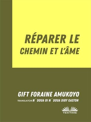 cover image of Réparer Le Chemin Et L'Âme