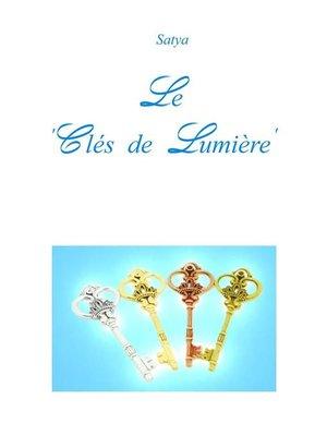 cover image of Le 'Clés de Lumière'