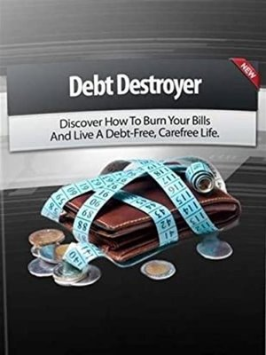 cover image of Debt destroyer