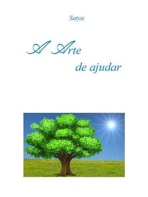 cover image of A Arte de ajudar
